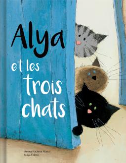 couv Alya et les 3 chats