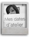 mes dates d'atelier