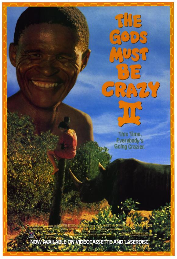 the gods must be crazy film The gods must be crazy is a 1980 south african comedy film written and directed by jamie uysfinanced only from local sources, it is the most commercially successful release in the history of south africa's film industry.