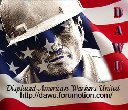 Displaced American Workers United - The web's most active unemployment forum.