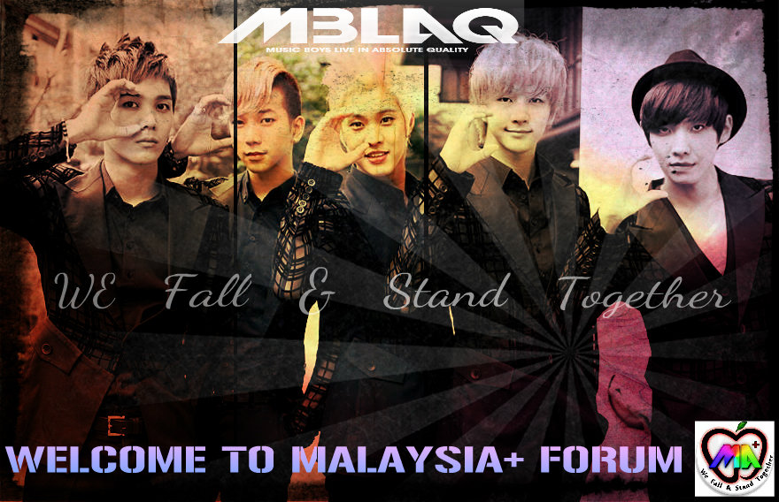 MBLAQ - Malaysian A+ Family